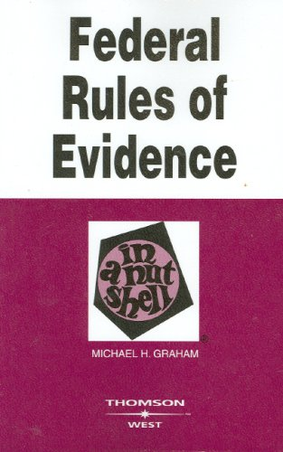 Federal Rules of Evidence in a Nutshell 9780314176066