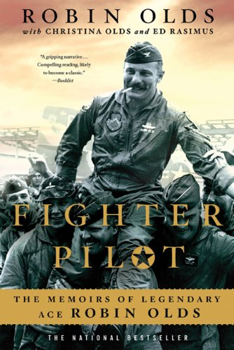 Fighter Pilot: The Memoirs of Legendary Ace Robin Olds 9780312569518