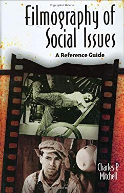 Filmography of Social Issues: A Reference Guide 9780313320378