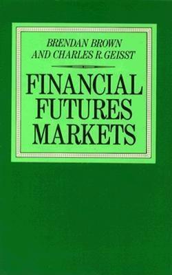 Financial Futures Markets 9780312289553