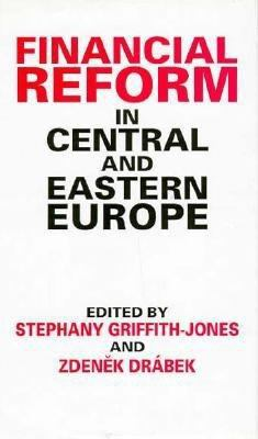 Financial Reform in Central and Eastern Europe 9780312123642