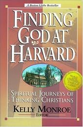 Finding God at Harvard: Spiritual Journeys of Thinking Christians 891126