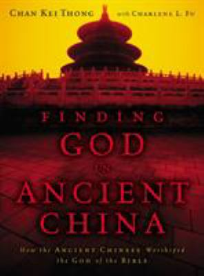 Finding God in Ancient China 9780310292388