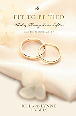 Fit to Be Tied: Making Marriage Last a Lifetime 9780310533719