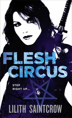 Flesh Circus 9780316035453