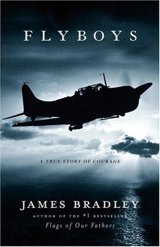 Flyboys: A True Story of Courage 9780316105842