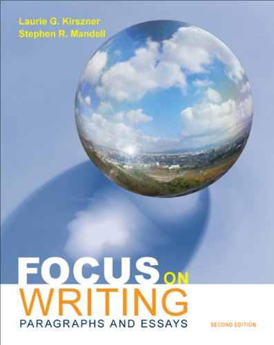 focus on writing paragraphs and essays by kirszner & mandell 2nd edition