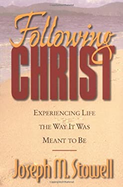 Following Christ: Experiencing Life the Way It Was Meant to Be 9780310219347