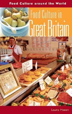 Food Culture in Great Britain 9780313327988