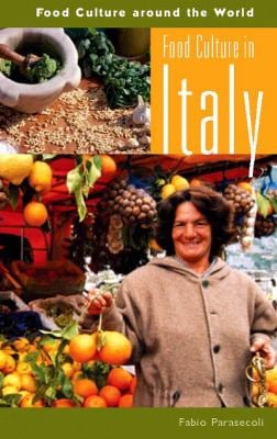 Food Culture in Italy 9780313327261