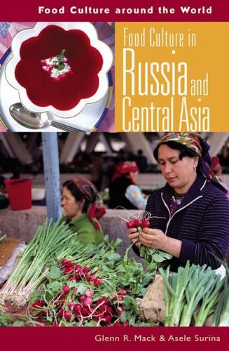 Food Culture in Russia and Central Asia 9780313327735