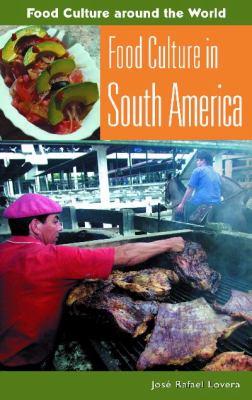 Food Culture in South America 9780313327520