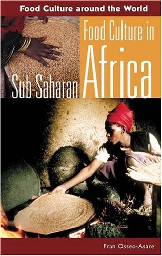 Food Culture in Sub-Saharan Africa 9780313324888