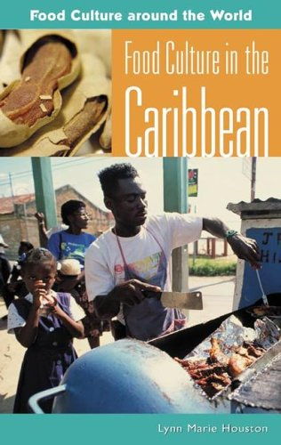 Food Culture in the Caribbean 9780313327643