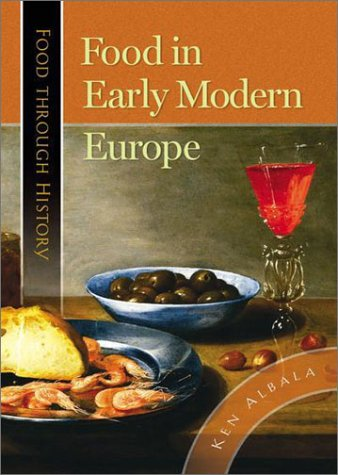 Food in Early Modern Europe 9780313319624