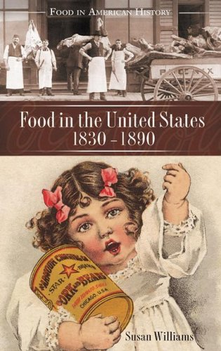 Food in the United States, 1820s-1890 9780313332456