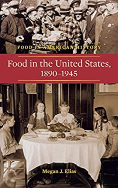 Food in the United States, 1890-1945 9780313354106