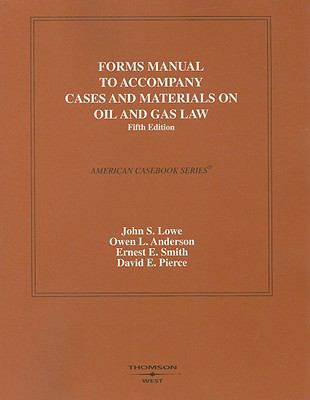 Forms Manual to Accompany Cases and Materials on Oil and Gas Law 9780314183996