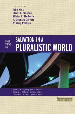 Four Views on Salvation in a Pluralistic World 9780310212768