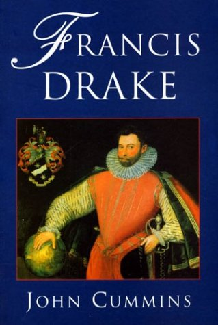 Francis Drake: Lives of a Hero