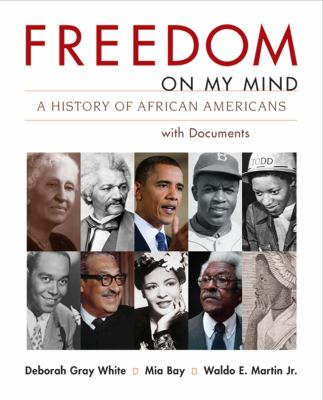 Freedom on My Mind, Combined Volume: A History of African Americans with Documents 9780312197292