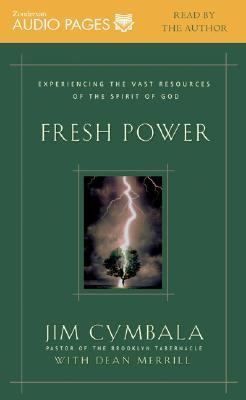 Fresh Power: Experiencing the Vast Resources of the Spirit of God 9780310234760