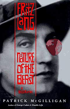 Fritz Lang: The Nature of the Beast 9780312132477