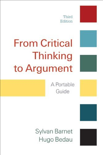 From Critical Thinking to Argument: A Portable Guide 9780312601614