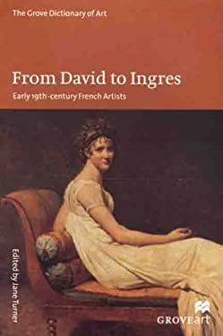 From David to Ingres: Early 19th-Century French Artists 9780312229702