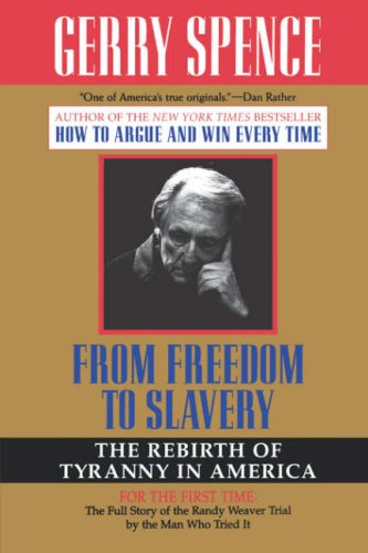 From Freedom to Slavery: The Rebirth of Tyranny in America 9780312143428