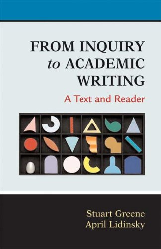 Greene and lidinsky from inquiry to academic writing pdf