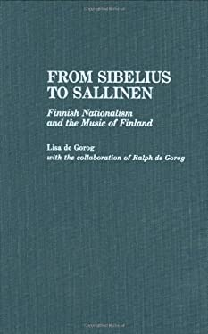From Sibelius to Sallinen: Finnish Nationalism and the Music of Finland 9780313267406