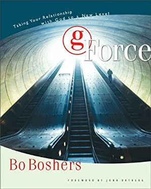 G-Force: Taking Your Relationship with God to a New Level 9780310244462