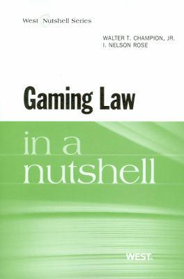 Gaming Law in a Nutshell 9780314278364