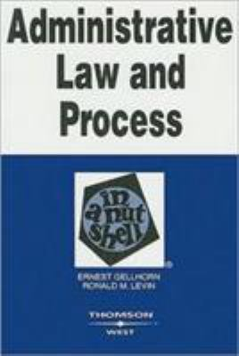 Administrative Law and Process in a Nutshell 9780314144362