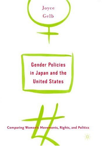 Gender Policies in Japan and the United States: Comparing Women's Movements, Rights, and Politics 9780312293567