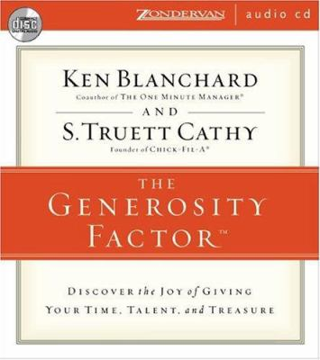 Generosity Factor: Discover the Joy of Giving Your Time, Talent, and Treasure 9780310247968