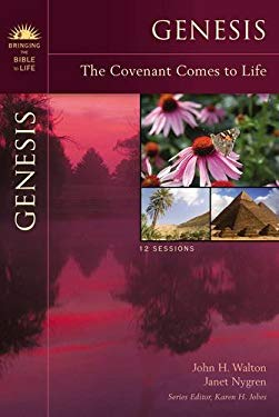 Genesis: The Covenant Comes to Life 9780310276487