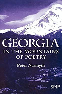 Georgia: In the Mountains of Poetry 9780312215248