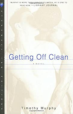 Getting Off Clean 9780312151324