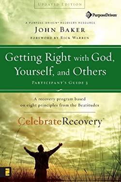 Getting Right with God, Yourself, and Others 9780310268369