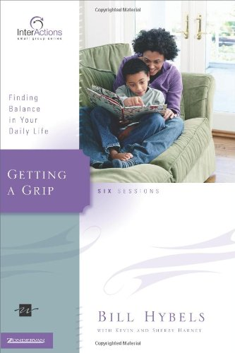 Getting a Grip: Finding Balance in Your Daily Life 9780310266051