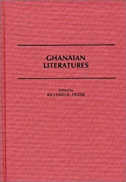 Ghanaian Literatures 9780313264382