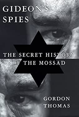 Gideon's Spies: The Secret History of the Mossad 9780312199821