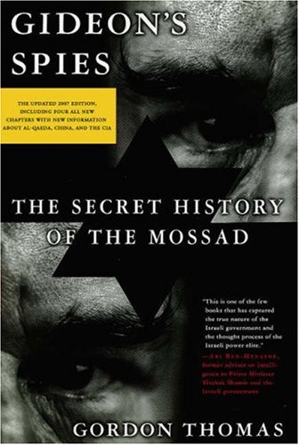 Gideon's Spies: The Secret History of the Mossad 9780312361525