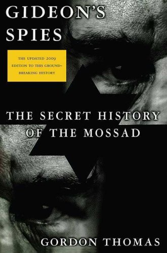Gideon's Spies: The Secret History of the Mossad 9780312539016