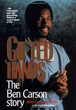 Gifted Hands: The Ben Carson Story 9780310546504