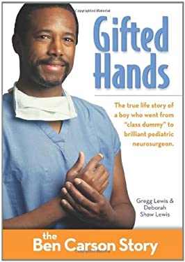 Gifted Hands: The Ben Carson Story 9780310719038