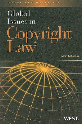 Global Issues in Copyright Law 9780314194473