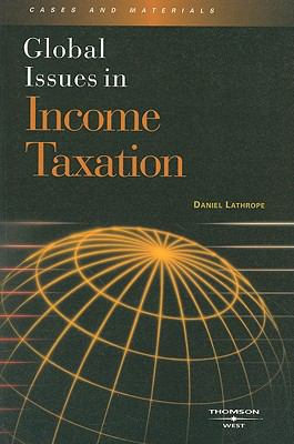 Global Issues in Income Taxation 9780314188069